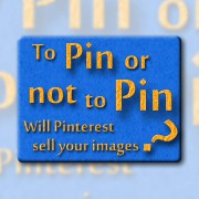 Will Pinterest sell your images - I dont think so -  featured - 01