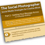 The Social Photographer - Part 2.2 - Campaign Building