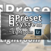 Introducing-the-Easy-Preset-System-for-Lightroom---featured-image