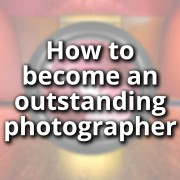 How-to-become-an-outstanding-photographer---featured-image