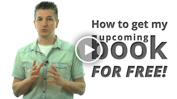 How (and why) you get my upcoming book FOR FREE!