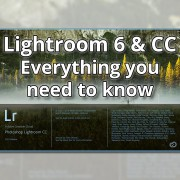 Lightroom-6-CC---Everything-you-need-to-know---featured-image