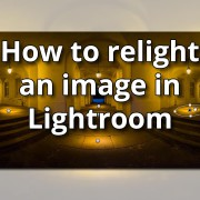 How-to-relight-an-image-in-Lightroom-featured-image