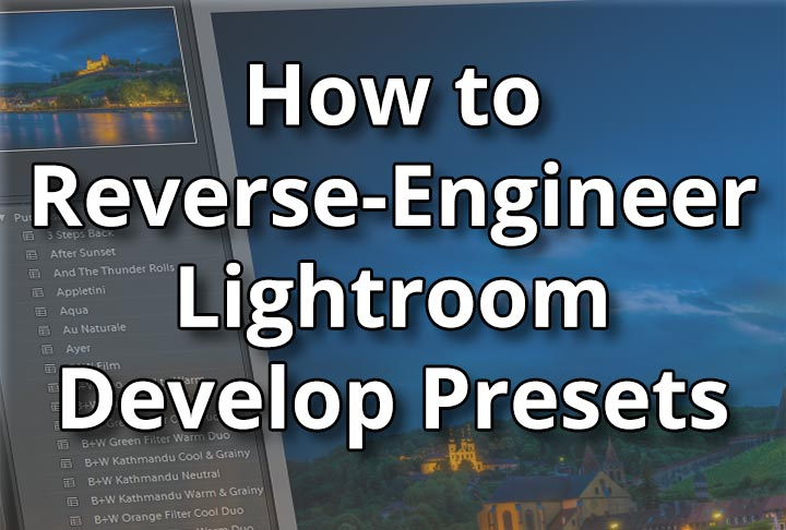 How-to-Reverse-Engineer-Lightroom-Develop-Presets-social-image
