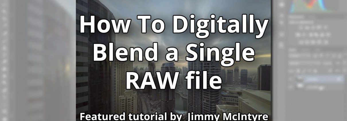 How-To-Digitally-Blend-a-Single-RAW-file---featured-image