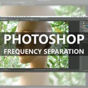 Frequency-Separation-in-Photoshop-for-Dummies---featured-image