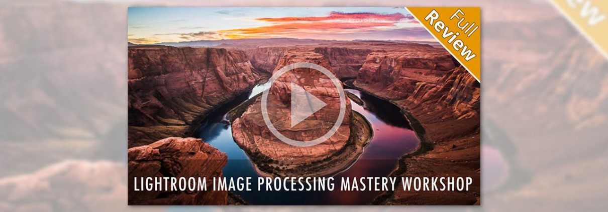 Lightroom-Image-Processing-Mastery-Workshop-by-SLR-Lounge-featured-image