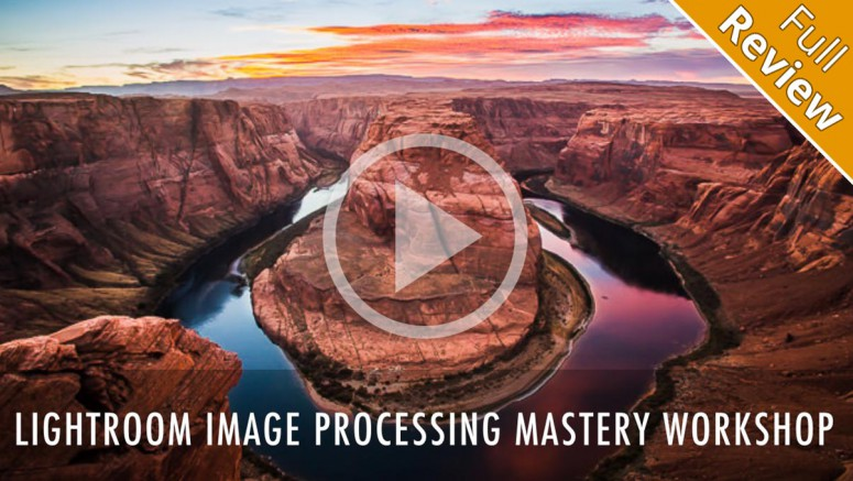 Lightroom-Image-Processing-Mastery-Workshop-by-SLR-Lounge-review-post-banner