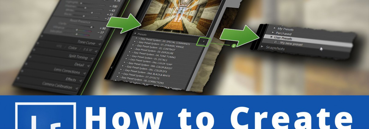 how-to-create-lightroom-presets-the-right-way-website-featured-image