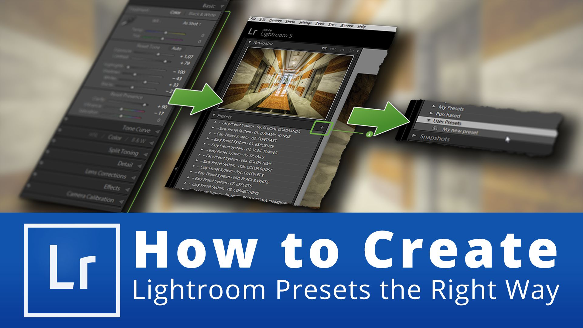 How to Create Lightroom Presets the Right Way