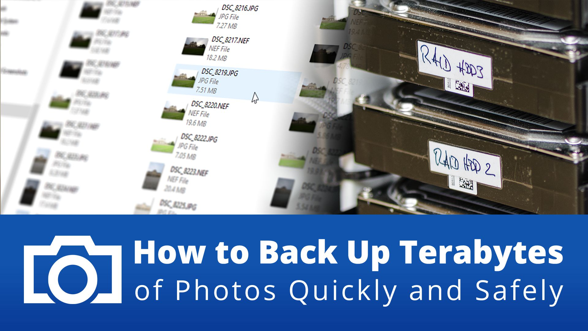 How to Back Up Terabytes of Photos Quickly and Safely