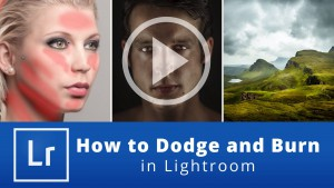 How to Dodge and Burn in Lightroom