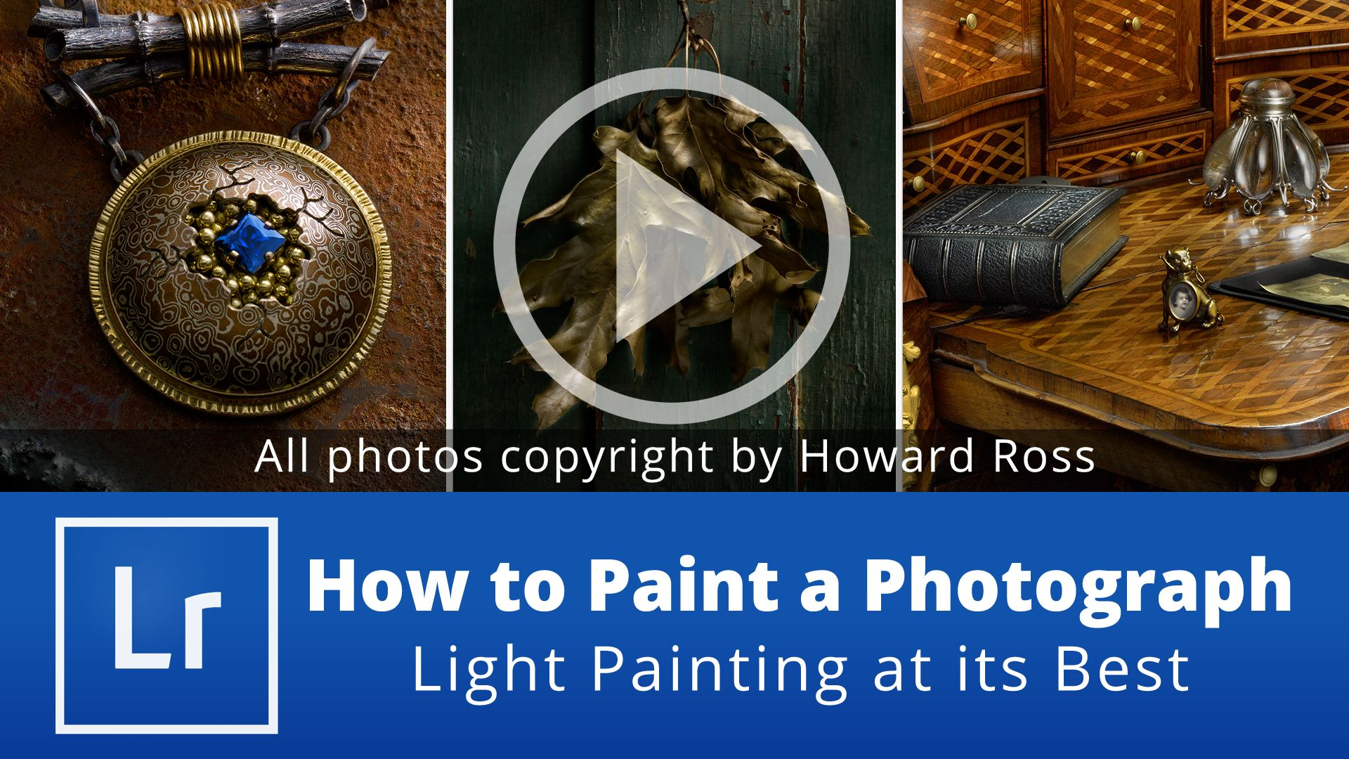How to Paint a Photograph – Light Painting at its Best