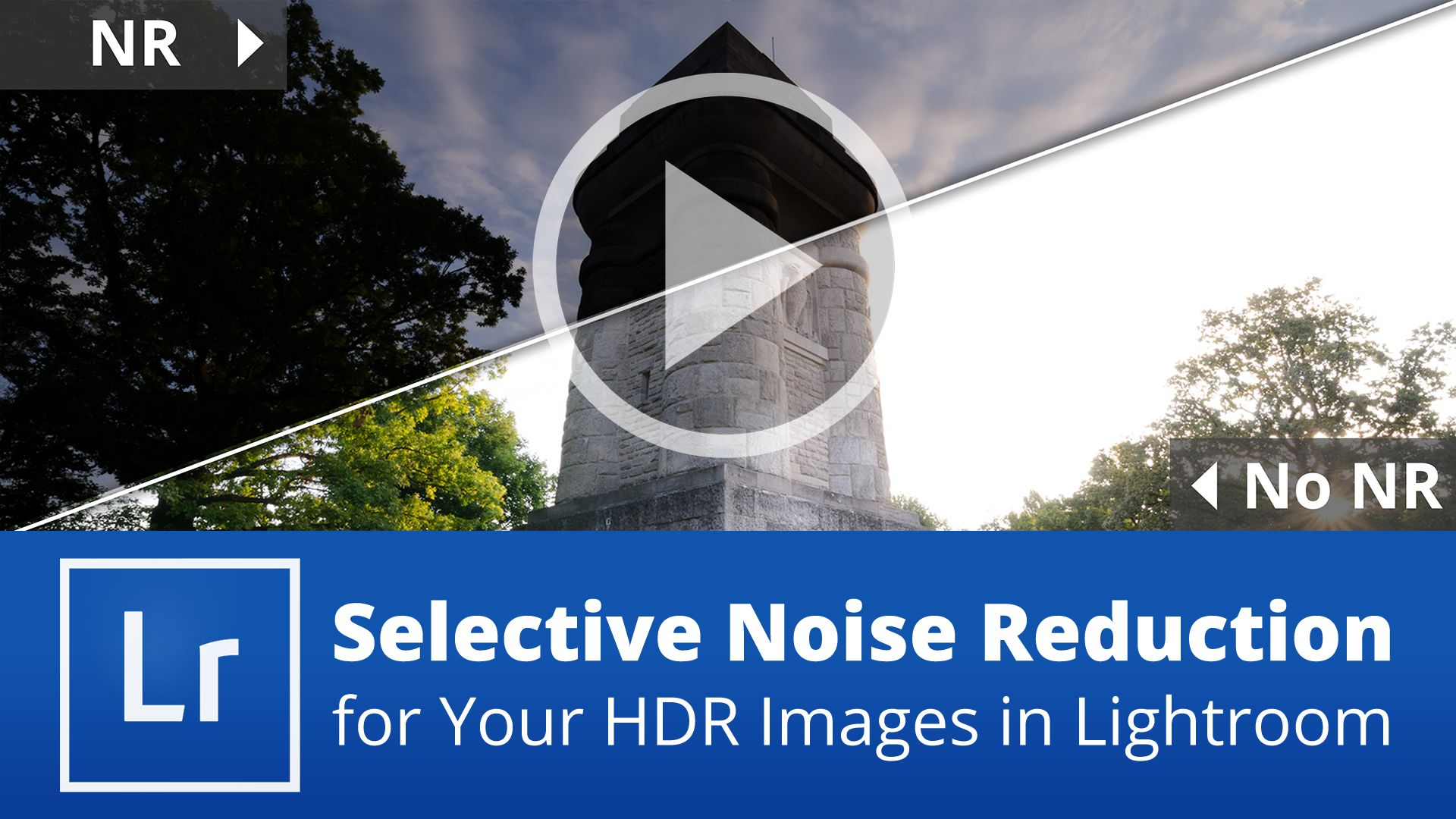 Selective Noise Reduction for Your HDR Images in Lightroom