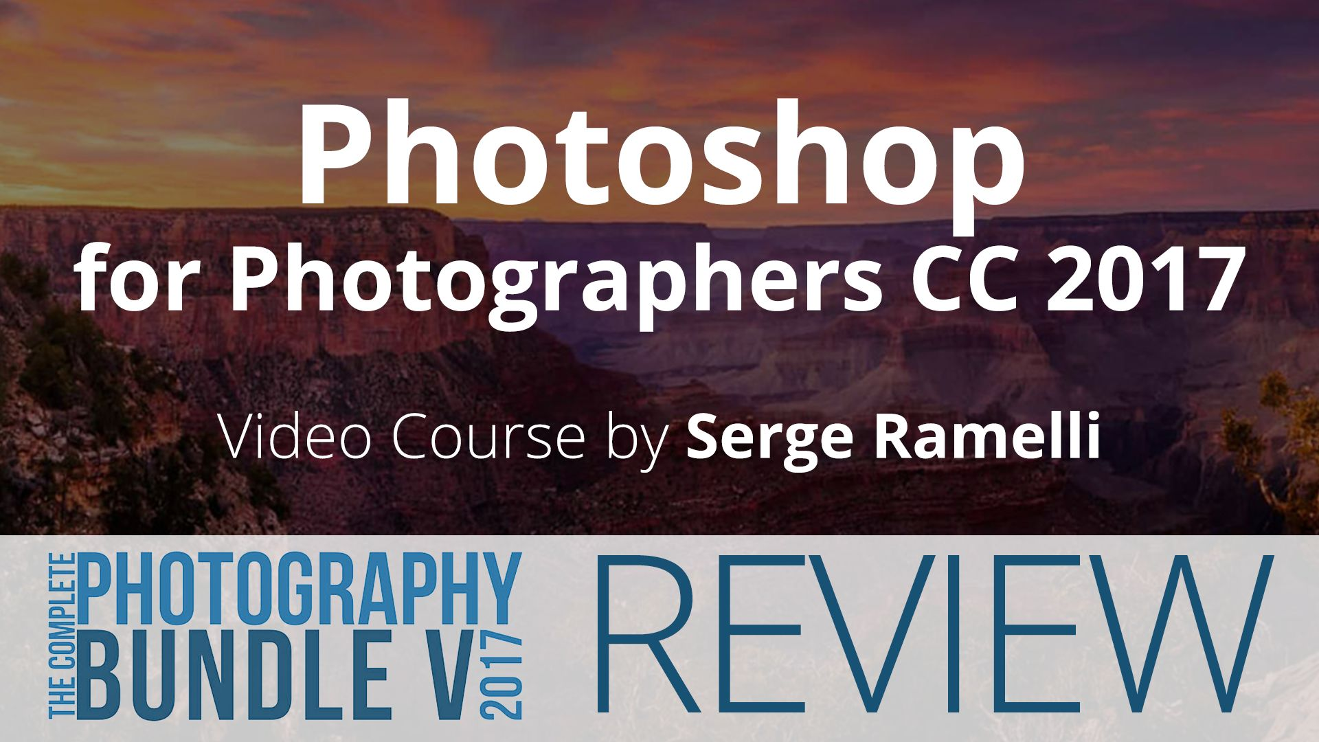 Photoshop for Photographers CC 2017 – 5DayDeal Video Review