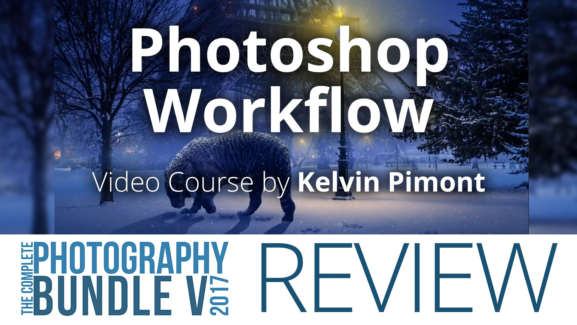 Photoshop Workflow by Kelvin Pimont – 5DayDeal Video Review